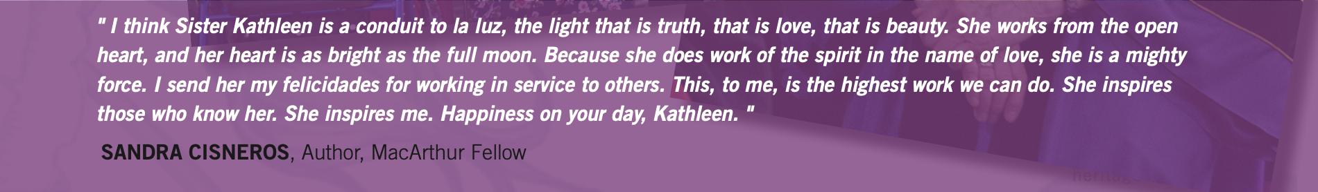 Sandra Cisneros quote for Kathleen Ross, snjm
